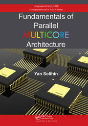 Fundamentals of Parallel Multicore Architecture