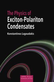 The Physics of Exciton-Polariton Condensates