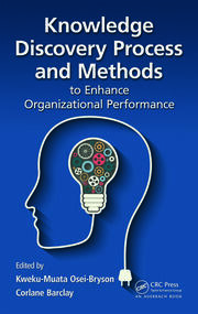 Knowledge Discovery Process and Methods to Enhance Organizational Performance
