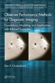 Observer Performance Methods for Diagnostic Imaging: Foundations, Modeling, and Applications with R-Based Examples