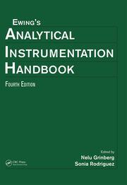 Ewing's Analytical Instrumentation Handbook, Fourth Edition