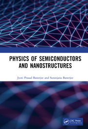 Physics of Semiconductors and Nanostructures
