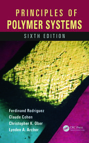 Principles of Polymer Systems, Sixth Edition