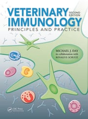 Veterinary Immunology: Principles and Practice, Second Edition