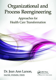 Featured Title - Organizational and Process Reengineering - 1st Edition book cover