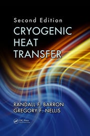Cryogenic Heat Transfer, Second Edition