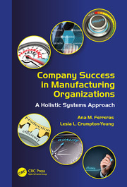 Company Success in Manufacturing Organizations: A Holistic Systems Approach