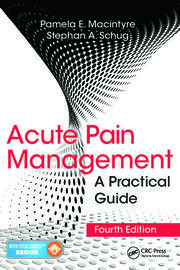 Acute Pain Management: A Practical Guide, Fourth Edition