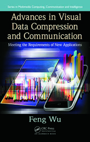 Advances in Visual Data Compression and Communication: Meeting the Requirements of New Applications