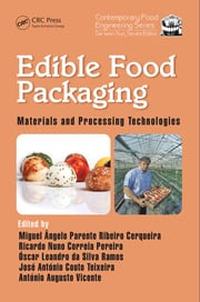 Edible Food Packaging: Materials and Processing Technologies