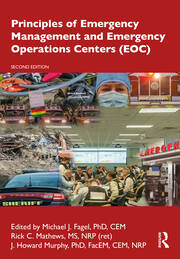 Principles of Emergency Management and Emergency Operations Centers (EOC), Second Edition