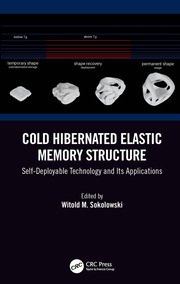 Cold Hibernated Elastic Memory Structure: Self-Deployable Technology and Its Applications
