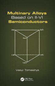 Multinary Alloys Based on II-VI Semiconductors - 1st Edition book cover
