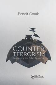 Counterterrorism: Reassessing the Policy Response