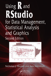 Using R & RStudio for Data Mgmt Stat Analysis & Graphics 2e - 1st Edition book cover