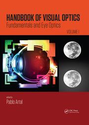 Handbook of Visual Optics, Volume One: Fundamentals and Eye Optics