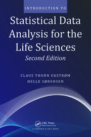 Introduction to Statistical Data Analysis for the Life Sciences, Second Edition