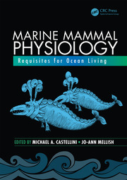 Marine Mammal Physiology: Requisites for Ocean Living