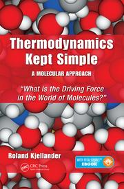Thermodynamics Kept Simple - A Molecular Approach: What is the Driving Force in the World of Molecules?