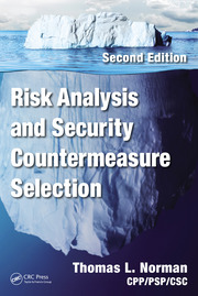 Risk Analysis and Security Countermeasure Selection, Second Edition
