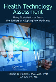 Health Technology Assessment: Using Biostatistics to Break the Barriers of Adopting New Medicines