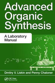 Advanced Organic Synthesis: A Laboratory Manual