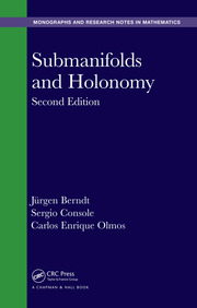 Submanifolds and Holonomy, Second Edition