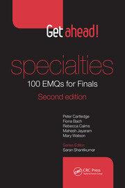 Get ahead! Specialties: 100 EMQs for Finals