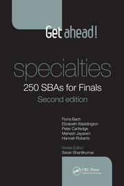 Get ahead! Specialties: 250 SBAs for Finals