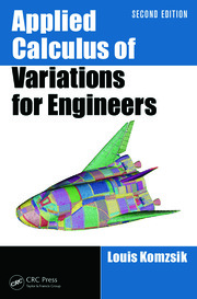 Applied Calculus of Variations for Engineers, 2nd Ed