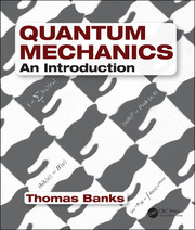 Quantum Mechanics: An Introduction