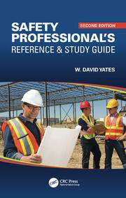 Safety Professional's Reference and Study Guide, Second Edition