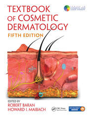 Textbook of Cosmetic Dermatology, Fifth Edition
