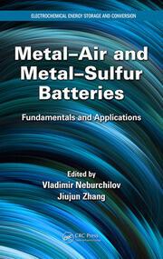 Metal–Air and Metal–Sulfur Batteries: Fundamentals and Applications