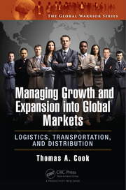 Managing Growth and Expansion into Global Markets: Logistics, Transportation, and Distribution