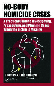 Featured Title - No-Body Homicide Cases - 1st Edition book cover