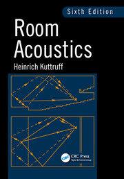 Room Acoustics, Sixth Edition