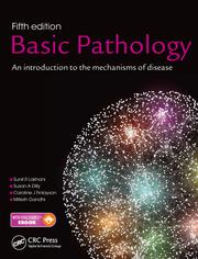 Basic Pathology, Fifth Edition: An introduction to the mechanisms of disease