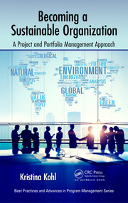 Becoming a Sustainable Organization: A Project and Portfolio Management Approach