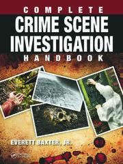 Featured Title - Complete Crime Scene Investigation Handbook - 1st Edition book cover
