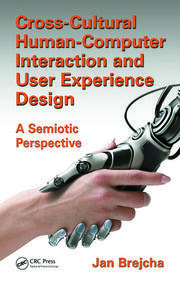 Cross-Cultural Human-Computer Interaction and User Experience Design: A Semiotic Perspective