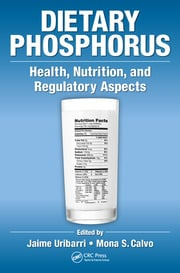 Dietary Phosphorus: Health, Nutrition, and Regulatory Aspects
