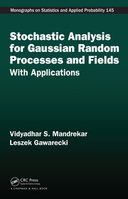 Stochastic Analysis for Gaussian Random Processes and Fields: With Applications