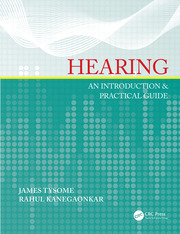 Hearing: An Introduction & Practical Guide