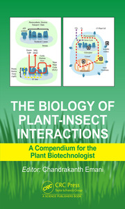 The Biology of Plant-Insect Interactions: A Compendium for the Plant Biotechnologist