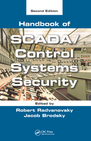 Handbook of SCADA/Control Systems Security, Second Edition