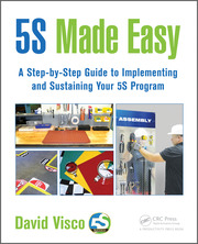 5s Made Easy A Step By Step Guide To Implementing And