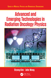 Advanced and Emerging Technologies in Radiation Oncology Physics