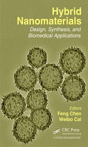 Hybrid Nanomaterials: Design, Synthesis, and Biomedical Applications