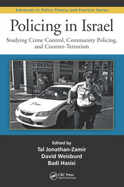 Policing in Israel: Studying Crime Control, Community, and Counterterrorism
